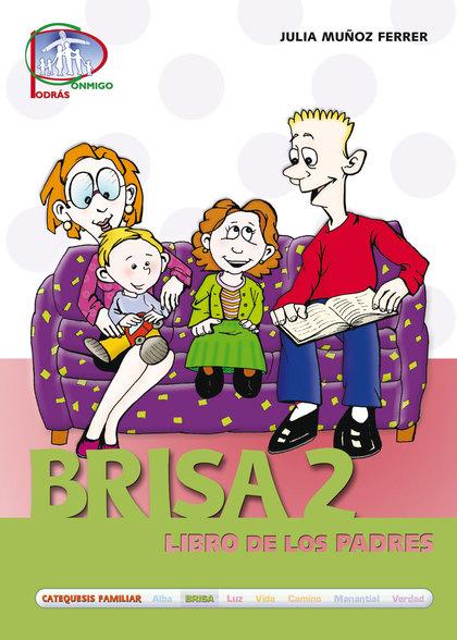 BRISA 2. LIBRO DE LOS PADRES