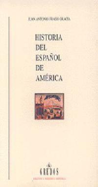 HISTORIA DEL ESPAÑOL DE AMERICA