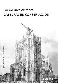 CATEDRAL EN CONSTRUCCIÓN.