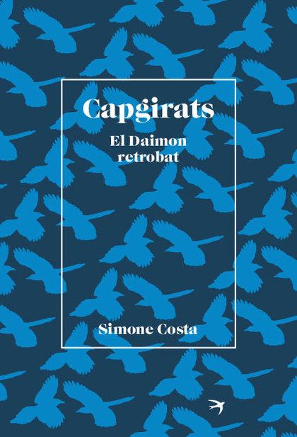 CAPGIRATS. EL DAIMON RETROBAT