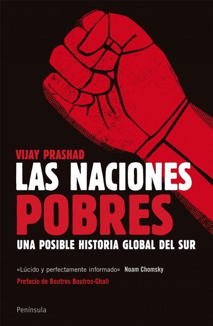 LAS NACIONES POBRES : UNA POSIBLE HISTORIA GLOBAL DEL SUR
