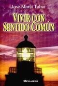 VIVIR CON SENTIDO COMUN