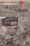 CUANDO FRANCO FORTIFICÓ LOS PIRINEOS: LA LÍNEA P EN ARAGÓN : INTRODUCCIÓN : LA JACETANIA