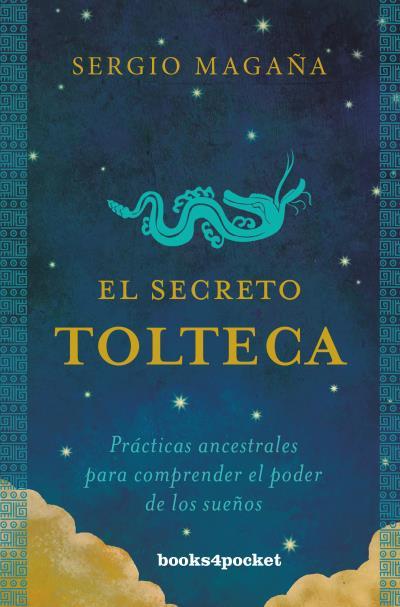 EL SECRETO TOLTECA                                                              PRÁCTICAS ANCES