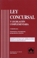 LEY CONCURSAL Y LEGISLACION COMPLEMENTARIA. 4ª EDICIÓN 2010.