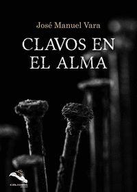 CLAVOS EN EL ALMA