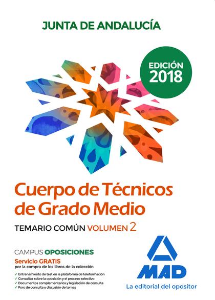CUERPO DE TECNICAS DE GRADO MEDIO. TEMARIO COMÚN. VOLUMEN 2.