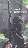 EL SINSENTIDO DEL TERRORISMO