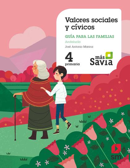 VALORES SOCIALES Y CÍVICOS.  4. PRIMARIA. MAS SAVIA. ANDALUCÍA.