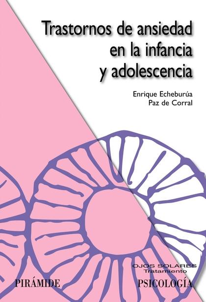 TRASTORNOS DE ANSIEDAD EN LA INFANCIA Y ADOLESCENCIA