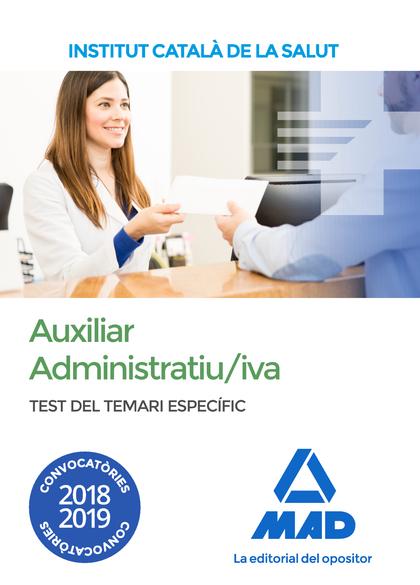 AUXILIAR ADMINISTRATIU/IVA DE L´´ INSTITUT CATALÀ DE LA SALUT (ICS). TEST DEL TE