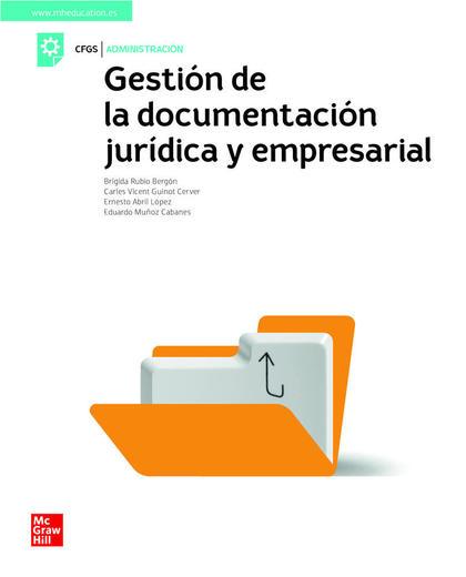 LA GESTION DE LA DOCUMENTACION JURIDICA Y EMPRESARIAL. GS
