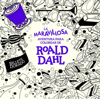LA MARAVILLOSA AVENTURA PARA COLOREAR DE ROALD DAHL.