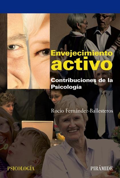 ENVEJECIMIENTO ACTIVO. CONTRIBUCIONES DE LA PSICOLOGÍA