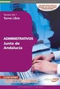 ADMINISTRATIVOS DE LA JUNTA DE ANDALUCÍA. TURNO LIBRE TEMARIO VOL. I..
