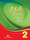 FCE LISTENING & SPEAKING SKILLS 2 ST.