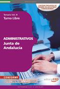 ADMINISTRATIVOS DE LA JUNTA DE ANDALUCÍA. TURNO LIBRE TEMARIO VOL. III..