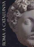 ROMA A CATALUNYA (CATÁLOGO DE EXPOSICIÓN)