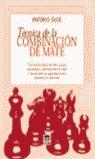 TÉCNICA DE LA COMBINACIÓN DE MATE