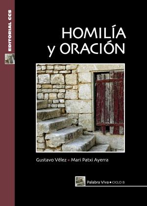 HOMILÍA Y ORACIÓN, CICLO B