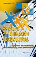 Los agentes de la animación sociocultural