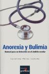ANOREXIA Y BULIMIA: MANUAL PARA SU DETECCIÓN EN EL ÁMBITO ESCOLAR