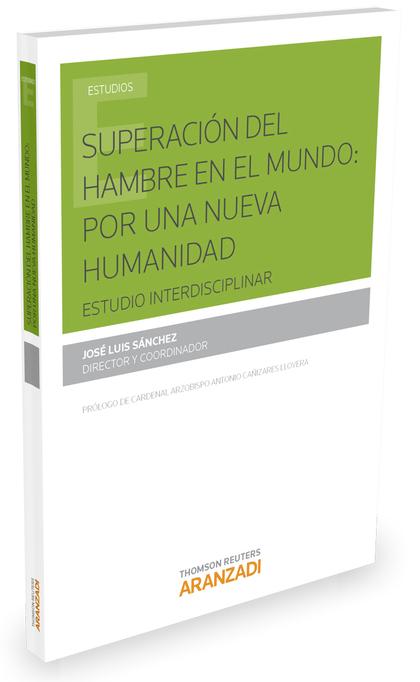 SUPERACION DEL HAMBRE EN EL MUNDO. POR UNA NUEVA HUMANIDAD