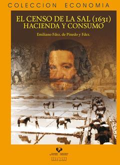 EL CENSO DE LA SAL (1631). HACIENDA Y CONSUMO.