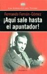AQUÍ SALE HASTA EL APUNTADOR