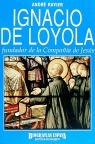 IGNACIO DE LOYOLA FUNDADOR COMPAÑIA DE JESUS