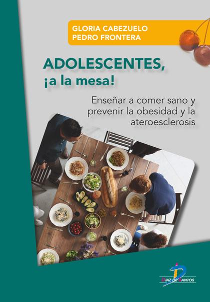 ADOLESCENTES ¡A LA MESA!