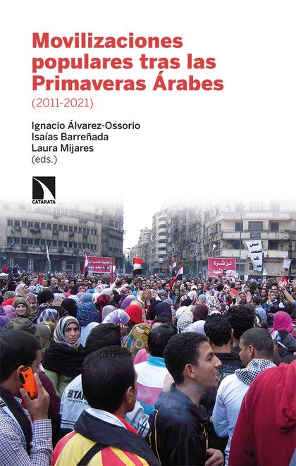 MOVILIZACIONES POPULARES TRAS LAS PRIMAVERAS ARABES (2011-20