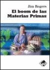 EL BOOM DE LAS MATERIAS PRIMAS