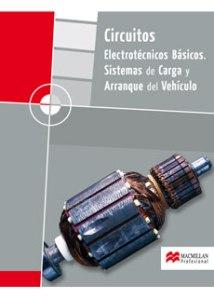 CIRCUITOS ELECTROTÉCNICOS BÁSICOS, SISTEMAS DE CARGAS Y ARRANQUE DEL VEHÍCULO, CICLOS FORMATIVO