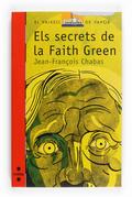 ELS SECRETS DE LA FAITH GREEN
