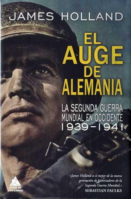 EL AUGE DE ALEMANIA                                                             LA SEGUNDA GUER