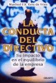 LA CONDUCTA DEL DIRECTIVO: SU IMPACTO EN EL EQUILIBRIO DE LA EMPRESA