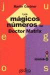 JUEGOS MAGICOS NUMEROS DR.MATRIX