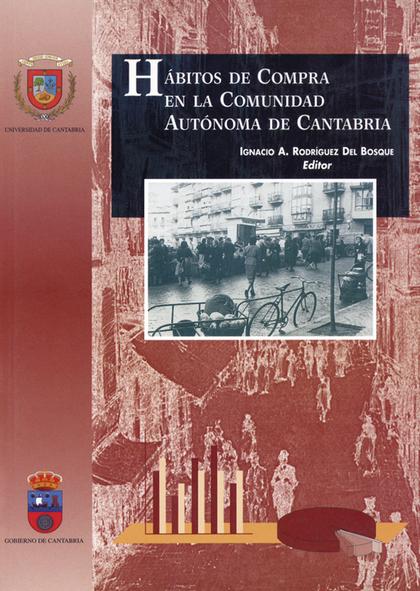 HÁBITOS DE COMPRA EN LA COMUNIDAD AUTÓNOMA DE CANTABRIA