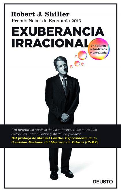 EXUBERANCIA IRRACIONAL. TERCERA EDICIÓN ACTUALIZADA Y AMPLIADA