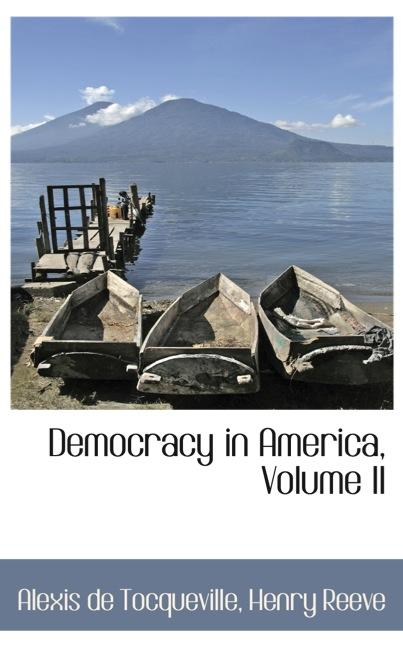 Democracy in America, Volume II