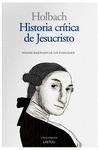 HISTORIA CRÍTICA DE JESUCRISTO : ANÁLISIS RAZONADO DE LOS EVANGELIOS