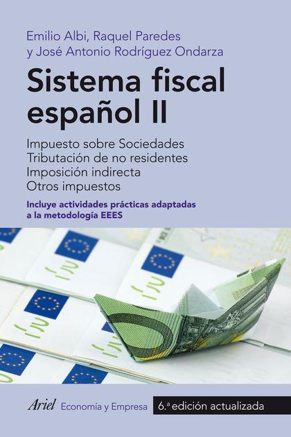SISTEMA FISCAL ESPAÑOL II. IMPUESTO SOBRE SOCIEDADES. TRIBUTACIÓN DE NO RESIDENTES. IMPOSICIÓN