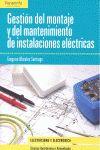 GESTION DEL MONTAJE Y DEL MANTENIMIENTO DE INSTALACIONES ELECTRICAS