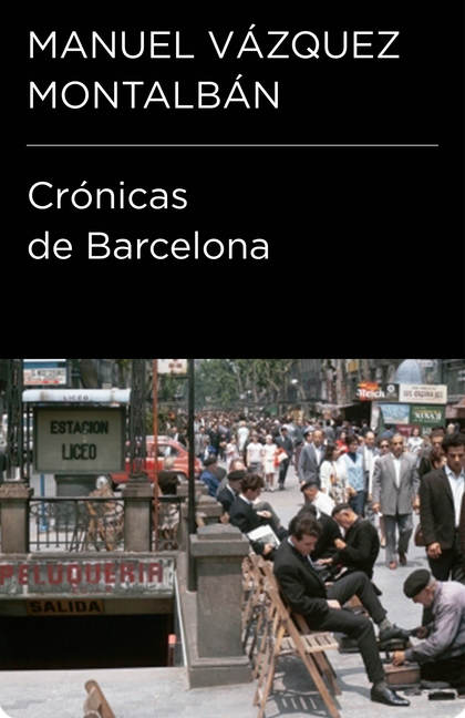 CRÓNICAS DE BARCELONA (COLECCIÓN ENDEBATE).