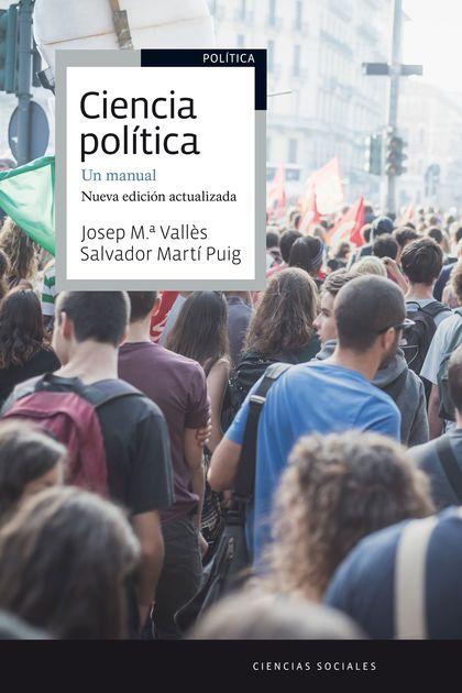 CIENCIA POLÍTICA. UN MANUAL. NUEVA EDICIÓN ACTUALIZADA