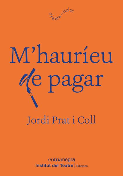 M'HAURÍEU DE PAGAR.