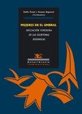 MUJERES EN EL UMBRAL: LA INICIACIÓN FEMENINA EN LAS ESCRITORAS HISPÁNICAS