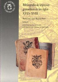 3V BIBLIOGRAFIA DE IMPRESOS GRANADINOS DE LOS SIGLOS XVII Y XVIII