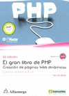 GRAN LIBRO DE PHP (2/E) CREACION DE PAGINAS WEB DI